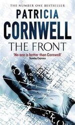 The Front : Winston Garano Series : Book 2 - Patricia Cornwell
