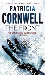 The Front : Winston Garano Series : Book 2 - Patricia Cornwell