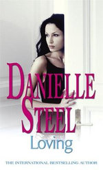 Loving - Danielle Steel