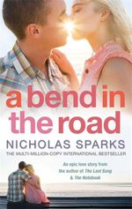 Bend in the Road - Nicholas Sparks