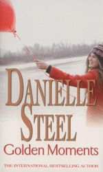 Golden Moments - Danielle Steel