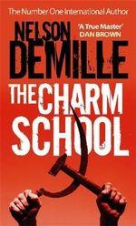 Charm School - Nelson DeMille