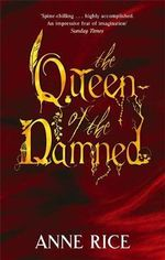 Queen of the Damned : Vampire Chronicles - Anne Rice