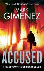 Accused - Mark Gimenez