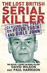 The Last British Serial Killer - Paul Harrison