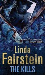 The Kills : Alexandra Cooper Series : Book 6 - Linda Fairstein