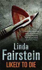 Likely to Die : Alexandra Cooper Series : Book 2 - Linda Fairstein
