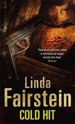 Cold Hit : Alexandra Cooper Series : Book 3 - Linda Fairstein