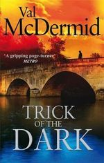 Trick of the Dark - Val McDermid