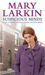 Suspicious Minds - Mary Larkin