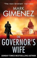 The Governor's Wife - Mark Gimenez
