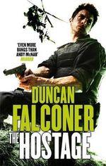 The Hostage : John Stratton - Duncan Falconer