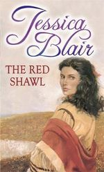 The Red Shawl - Jessica Blair