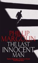 Last Innocent Man - Phillip Margolin