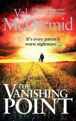 The Vanishing Point : Tony Hill - Val McDermid