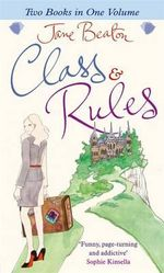 Class and Rules : Two Books In One - Jane Beaton