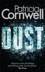 Dust : Scarpetta Novels - Patricia Cornwell
