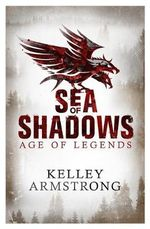 Sea of Shadows : Book 1 - Kelley Armstrong