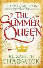 The Summer Queen - Elizabeth Chadwick