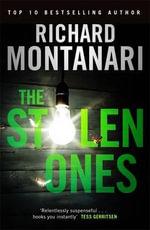 The Stolen Ones : Byrne and Balzano Series : Book 1 - Richard Montanari