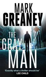 The Gray Man - Mark Greaney