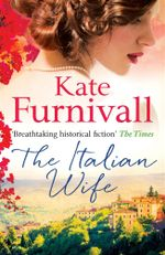 The Italian Wife - Kate Furnivall