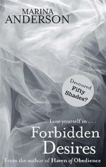 Forbidden Desires : The sequel to Dark Secret - Marina Anderson
