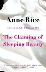 The Claiming of Sleeping Beauty - A. N. Roquelaure