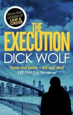 The Execution : NYPD Special Agent Jeremy Fisk - Dick Wolf