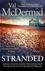 Stranded : Short Stories - Val McDermid