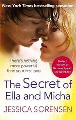 The Secret of Ella and Micha : Ella and Micha - Jessica Sorensen