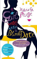 A Girl Walks into a Blind Date : Choose Your Own Erotic Destiny - Helena S. Paige