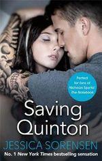 Saving Quinton : Breaking Nova Series : Book 2 - Jessica Sorensen