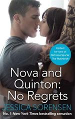 Nova and Quinton : No Regrets - Jessica Sorensen