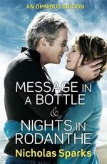 Nicholas Sparks Omnibus : Message in a Bottle / Nights in Rodanthe - Nicholas Sparks