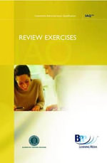 IAQ Technical - Private Client Admin : Review Exercises - BPP Learning Media