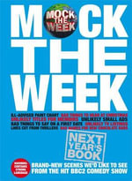 Mock the Week: Next Year's Book 2010 : All-new Scenes We'd Like to See - Dan Patterson
