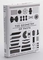 The Geometry of Pasta - Caz Hildebrand