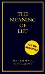 The Meaning of Liff - John Lloyd