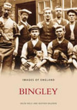 Bingley - Bingley and District Local History Society