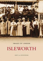 Isleworth : Archive Photographs - Mary Brown