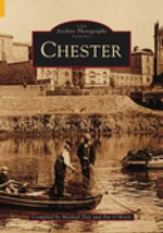Around Chester : Archive Photographs - Michael Day