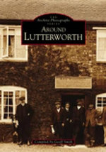 Around Lutterworth - Geoff Smith