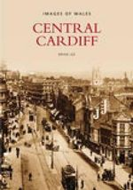 Central Cardiff : The Second Selection - Brian Lee