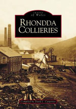 Rhondda Collieries - David Carpenter