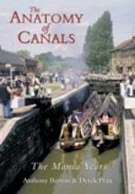 Anatomy of Canals : The Mania Years - Anthony Burton