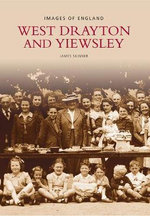 West Drayton and Yiewsley : Archive Photographs: Images of England - Stephen Skinner
