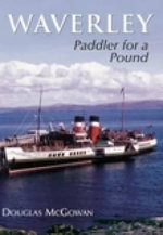 Waverley : Paddler for a Pound - Douglas McGowan