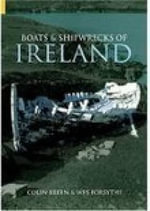 Boats and Shipwrecks of Ireland : An Archaeology - Colin Breen