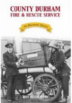 Country Durham Fire and Rescue Service - Ron Henderson